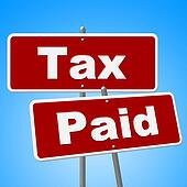 Tax Paid Signs Shows Placard Bills And Balance