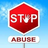 Abuse Stop Indicates Indecently Assault And Control