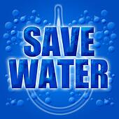 Eco Earth Friendly Save Conserve Water