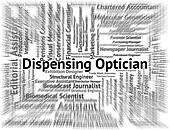 Dispensing Optician Represents Eye Doctor And Career
