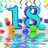 Number Eighteen Party Displays Colourful Teen Celebration Or Eve