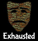 Exhausted Word Shows Tired Out And Draining