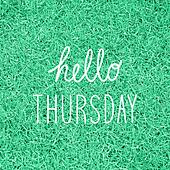 Hello Thursday greeting