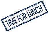 Time for lunch blue square grungy stamp isolated on white background