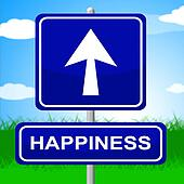 Happiness Sign Indicates Arrows Advertisement And Positive