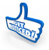 Get Noticed Thumbs Up Awareness Marketing Attention