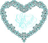 vintage ornamental heart shape with calligraphic text SWEET DREA