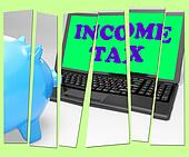 Income Tax Piggy Bank Means Taxation On Earnings