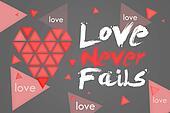 Love Never Fails  Dark Background
