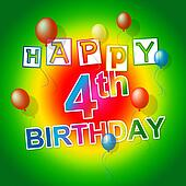 Happy Birthday Means Celebration Four And Party
