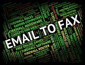 Email To Fax Shows Send Message And Communication