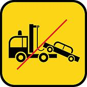 tow truck use prohibited - sign