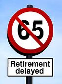 65 retirement warning roadsign