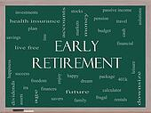 Early Retirement Word Cloud Concept on a Blackboard