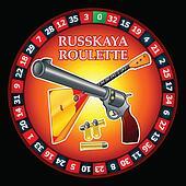 Russkaya Ruletka| Russian Roulette