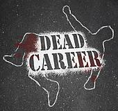 Dead Career - Chalk Outline of Obsolete or Demoted Position