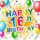 Birthday Sixteenth Represents Celebration Greeting And Congratulations