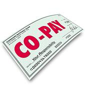Co-Pay Deductible Payment Your Share Obligation Medical Insurance Coverage