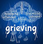 Grieving Word Means Broken Hearted And Anguish
