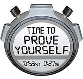Time to Prove Yourself Stopwatch Timer Words Performance