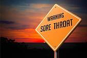 Sore Throat on Warning Road Sign.