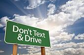 Don't text and Drive Green Road Sign