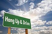Hang Up and Drive Green Road Sign