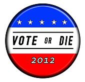 Vote or Die button badge