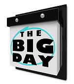 The Big Day - Wall Calendar Special Event Excitement Reminder