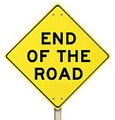 End of the Road Yellow Warning Sign - Last Final Failure