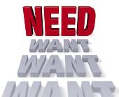 Need Over Want