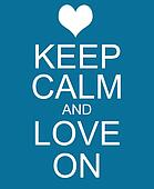 Keep Calm and Love On Blue Sign