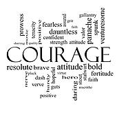 Courage Word Cloud Concept in black and white