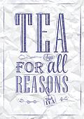 Poster Tea For all Reasons. Ink.