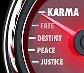 Karma and related words like justice, peace, destiny and fate on a speedometer to illustrate and measure your good luck or treatment by others in your life