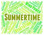 Summertime Word Represents Text Warm And Season