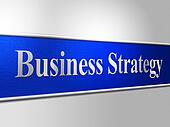 Business Strategy Indicates Trade Commerce And Tactics