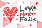 Love Never Fails - White Background