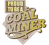Proud to be a Coal Miner