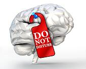concentrate concept do not disturb red sign on human brain