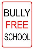 Bully free school sign