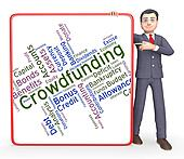 Crowdfunding Word Shows Raising Funds And Crowd-Funding