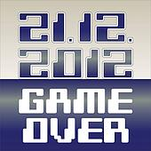 2012 date of apocalypse- Game Over - illustration