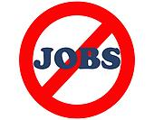 no work, no jobs, no employment
