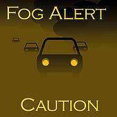 fog alert poster