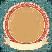 Label with scroll on jeans background and grunge decor