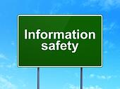 Security concept: Information Safety on road sign background
