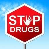 Drugs Stop Means Rehab Junkie And Cannabis