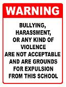 Warning, bullying & harassment sign