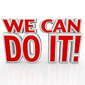 We Can Do It 3D Words Positive Attitude Confidence